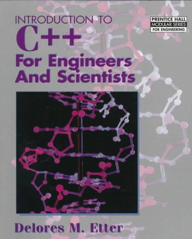 9780132547314: Introduction to C++ for Engineers and Scientists (Prentice Hall Modular Series for Engineering)
