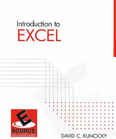 9780132547499: Introduction to Excel (Esource--the Prentice Hall Engineering Source)