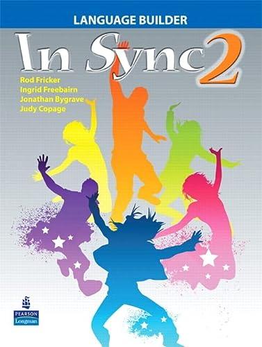 In Sync 2 Language Builder Format: Paperback: Freebairn, Ingrid^Bygrave, Jonathan