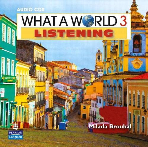 9780132548373: What a World Listening 3 Classroom Audio CD