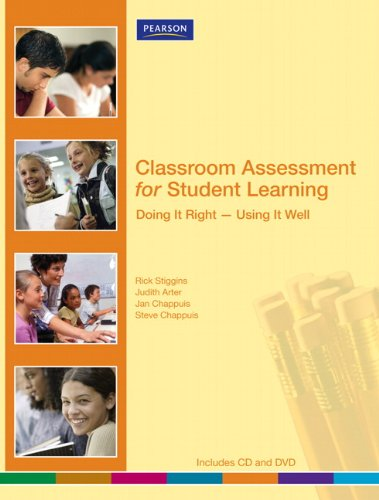 9780132548762: Classroom Assessment for Student Learning: Doing It Right-Using It Well (Assessment Training Institute, Inc.)