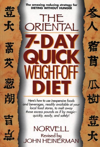 9780132549059: The Oriental 7-Day Quick Weight-Off Diet