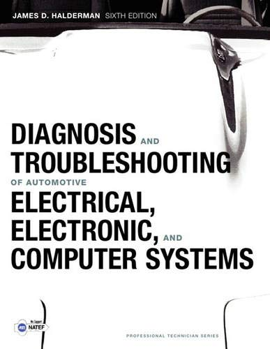 9780132551557: Diagnosis and Troubleshooting of Automotive Electrical, Electronic, and Computer Systems (Professional Technician)