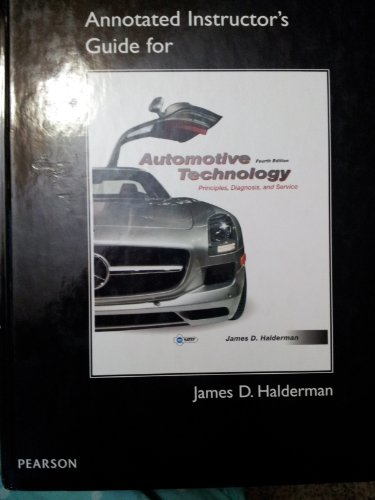 9780132551571: Annotated Instructor's Guide for Automotive Technology Principles, Diagnosis, and Service 4th Edition ? Hardcover