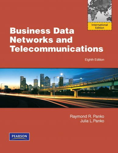 9780132552455: Business Data Networks and Telecommunications: International Version