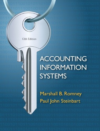 Accounting Information Systems (12th Edition): Marshall B. Romney,