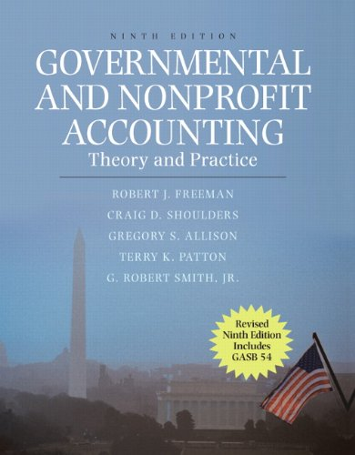 9780132552721: Governmental and Nonprofit Accounting: Theory and Practice, Update (9th Edition)