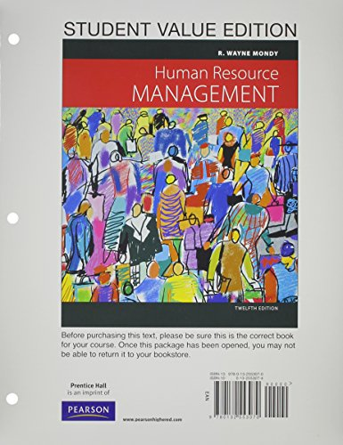 Human Resource Management, Student Value Edition (12th: Mondy, R. Wayne