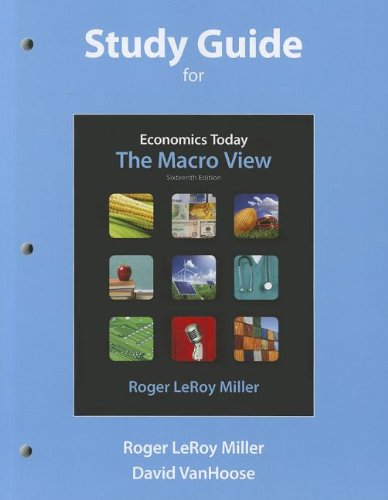 9780132554572: Study Guide for Economics Today: The Macro View