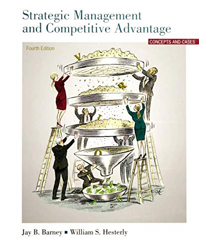 9780132555500: Strategic Management And Competitive Advantage Concepts