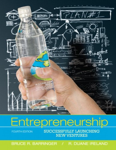 9780132555524: Entrepreneurship: Successfully Launching New Ventures (4th Edition)