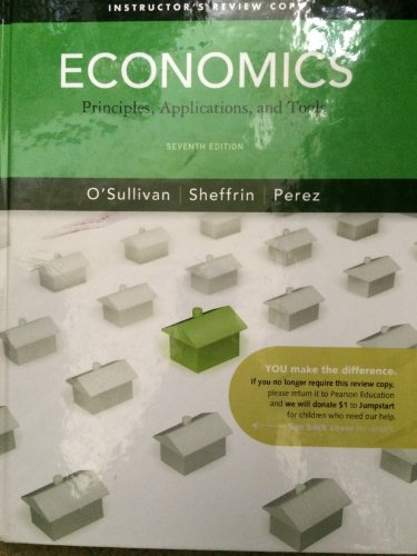 9780132555647: Economics Principles, Applications, and Tools - Instructor's Review Copy