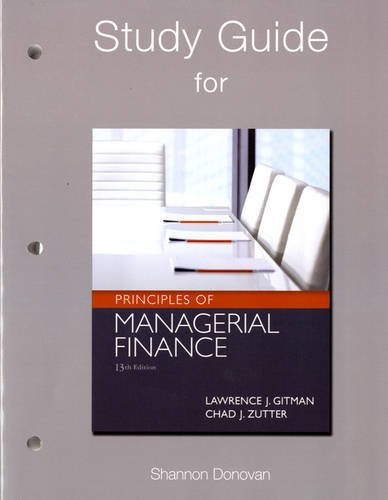 9780132555685: Study Guide for Principles of Managerial Finance