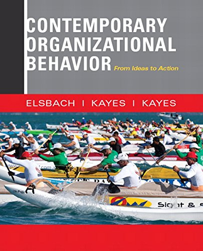 9780132555883: Contemporary Organizational Behavior: From Ideas to Action