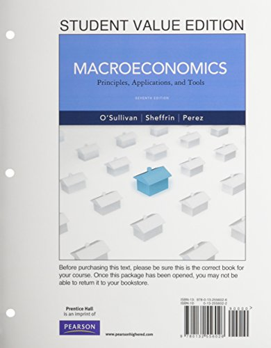 9780132556026: Macroeconomics: Principles, Applications and Tools, Student Value Edition (7th Edition) (The Pearson Series in Economics)