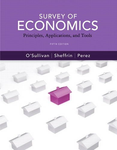 9780132556071: Survey of Economics: Principles, Applications and Tools (5th Edition) (Pearson Series in Economics)