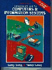 Introduction to Computers and Information Systems: The: Larry E. Long,