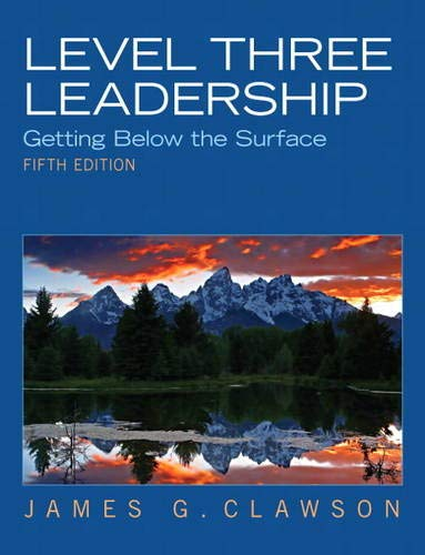 9780132556415: Level Three Leadership: Getting Below the Surface (5th Edition)