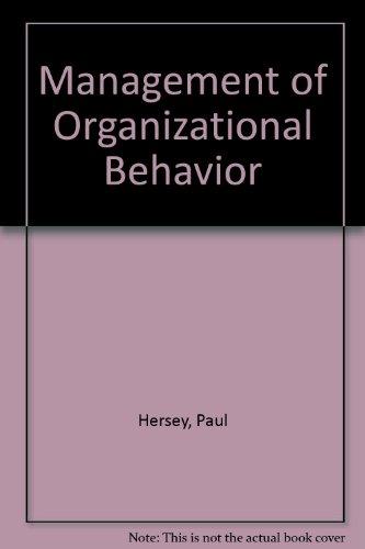 9780132556620: Management of Organizational Behavior: Utilizing Human Resources