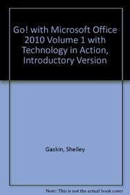 9780132557054: GO! with Microsoft Office 2010 Volume 1 with Technology In Action, Introductory Version
