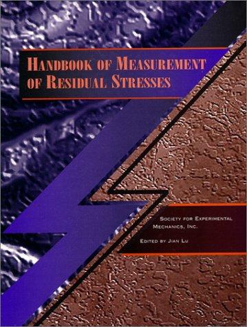 9780132557382: Handbook of Measurement of Residual Stresses