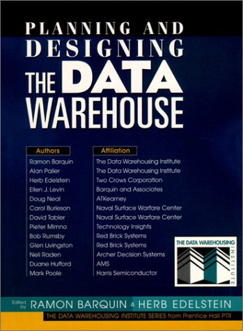 9780132557467: Planning and Designing the Data Warehouse