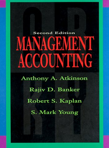 9780132557610: Management Accounting (Robert S. Kaplan Series in Management Accounting)