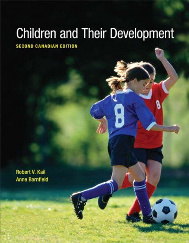 9780132557702: Children and Their Development, Second Canadian Edition with MyDevelopmentLab (2nd Edition)