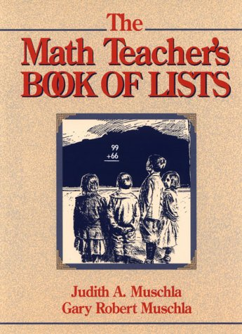 9780132559102: The Math Teacher's Book of Lists (J-B Ed: Book of Lists)