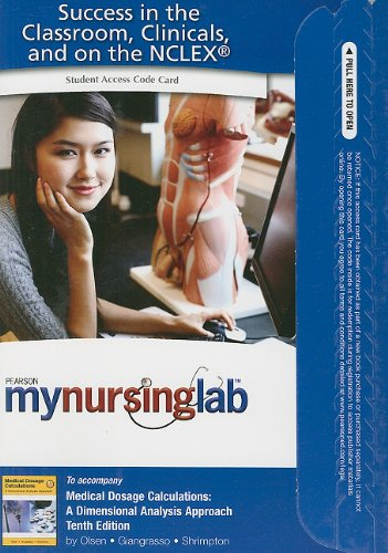 9780132559911: MyNursingLab without Pearson eText -- Access Card -- for Medical Dosage Calculations (10th Edition) (MyNursingLab (Access Codes))