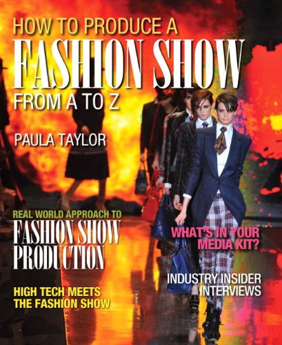 9780132560368: How to Produce a Fashion Show from A to Z
