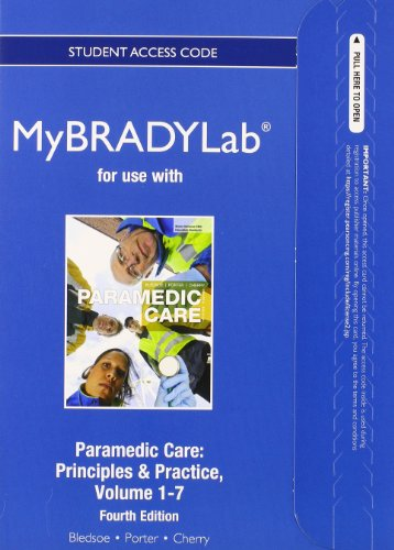 9780132560375: New MyBradyLab Without Pearson eText - Access Card - For Paramedic Care: Volumes 1-7: Principles & Practice
