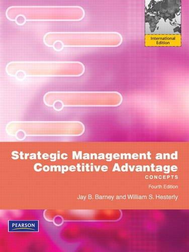 9780132560443: Strategic Management and Competitive Advantage: Concepts