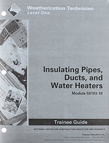 9780132560702: 59103-10 Insulating Pipes, Ducts, Water Heaters TG