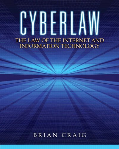 9780132560870: Cyberlaw: The Law of the Internet and Information Technology