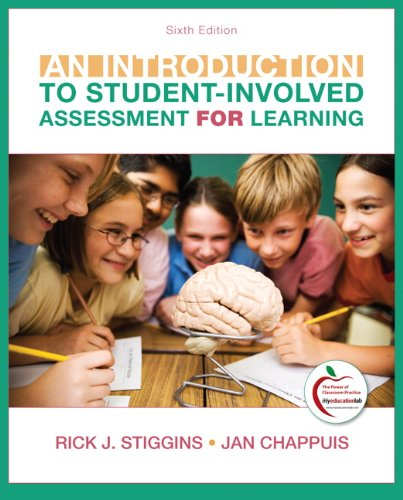 An Introduction to Student-Involved Assessment FOR Learning: Stiggins, Rick J.;