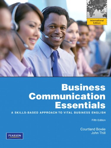Business Communication Essentials: Bovee, Courtland L.;
