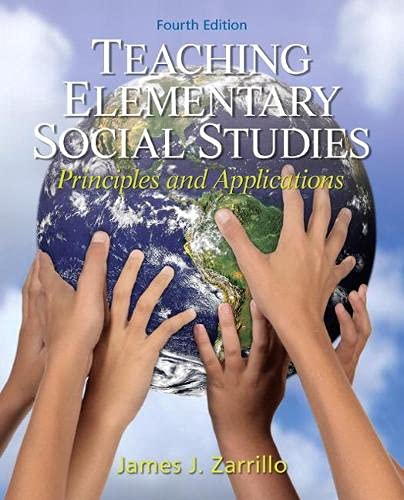 9780132565516: Teaching Elementary Social Studies: Principles and Applications (4th Edition)