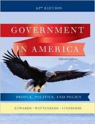 Government in America: People, Politics, and Policy: Pearson Education, Inc.