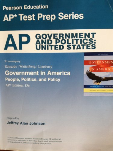 AP Government and Politics: United States, 15th Edition (Pearson Education AP Test Prep Series) (...