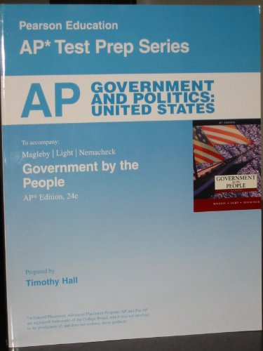 9780132566995: AP Government and Politics: United States, To accompany: Government by the People (AP* Test Preparation Series)