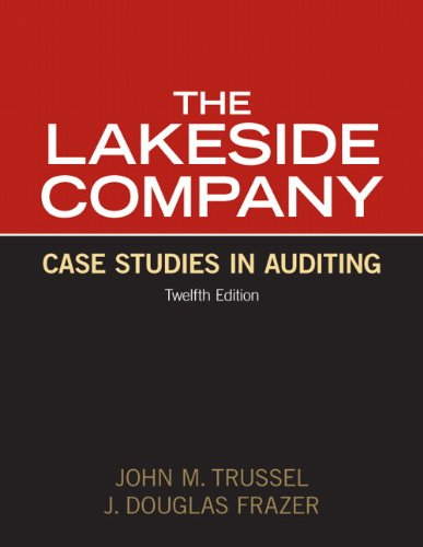9780132567251: Lakeside Company: Case Studies in Auditing (12th Edition)
