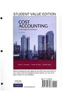 Cost Accounting, Student Value Edition (14th Edition): Horngren, Charles T.;