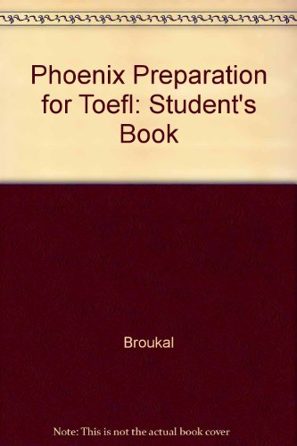 9780132568500: Phoenix Preparation for Toefl: Student's Book