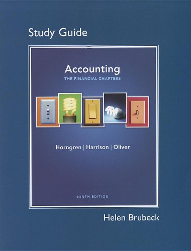 Study Guide for Accounting, Chapters 1-15 (Financial: Charles T. Horngren,