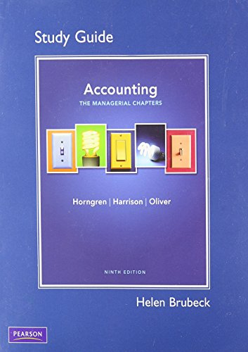 9780132569293: Study Guide for Accounting, Chapter 14-24 (Managerial Chapters)