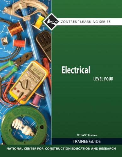 9780132569569: Electrical Level 4 Trainee Guide, 2011 NEC Revision, Paperback (7th Edition) (Contren Learning)