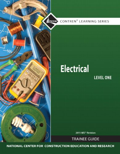 9780132569583: Electrical Level 1 Trainee Guide, 2011 NEC Revision, Paperback (7th Edition) (Nccer Contren Learning)