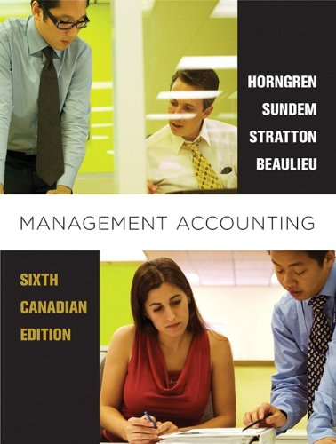 9780132570848: Management Accounting, Sixth Canadian Edition with MyAccountingLab (6th Edition)