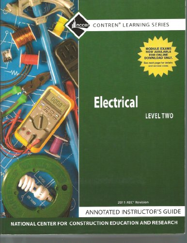 9780132571081: Electrical Level 2 Annotated Instructor's Guide, 2011 Revision, Paperback, (7th Edition) (Contren Learning Series) nccer